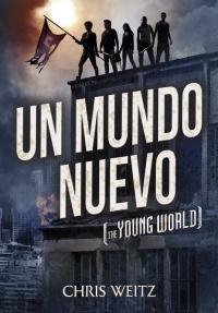 Un mundo nuevo (Chris Weitz)