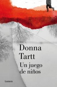 Donna Tartt, El secreto / Un juego de niños / El jilguero H400314