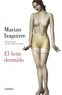 megustaleer - El león dormido - Marian Izaguirre