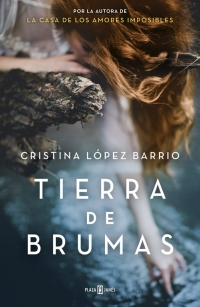 megustaleer - Tierra de brumas - Cristina López Barrio