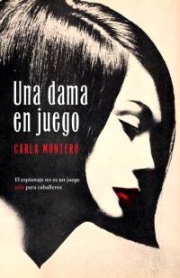 megustaleer - Una dama en juego - Carla Montero