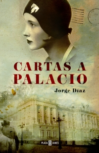 Cartas a Palacio (Jorge Díaz)