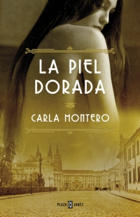 La piel dorada (Carla Montero Maglano)