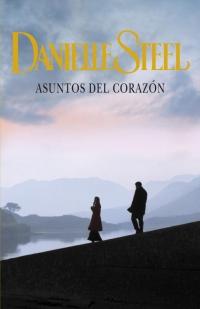 Asuntos del corazón (Danielle Steel)