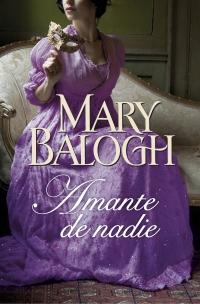 Amante de nadie (Amantes 2) (Mary Balogh)