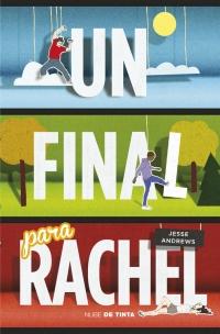 megustaleer - Un final para Rachel - Jesse Andrews