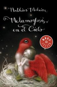 Metamorfosis en el cielo (Mathias Malzieu)