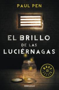 El brillo de las luciérnagas (Paul Pen)