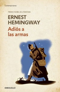 Adiós a las armas (Ernest Hemingway)