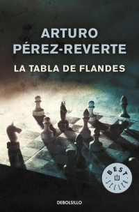 La tabla de Flandes (Arturo Pérez-Reverte)