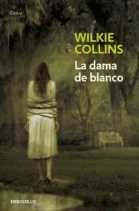 megustaleer - La dama de blanco - Wilkie Collins