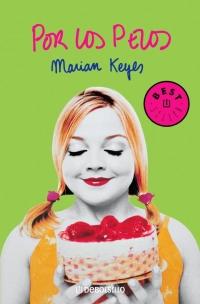 Por los pelos (Marian Keyes)