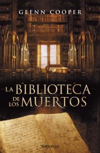 La biblioteca de los muertos (Glenn Cooper)