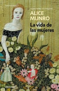 megustaleer - La vida de las mujeres - Alice Munro