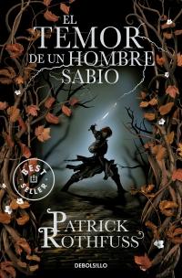 El temor de un hombre sabio (Crónica del Asesino de Reyes: segundo día) (Patrick Rothfuss)
