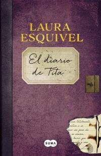 megustaleer - El diario de Tita - Laura Esquivel