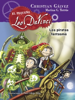Los piratas fantasma (El pequeño Leo Da Vinci 3)
