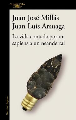 La vida contada por un sapiens a un neandertal