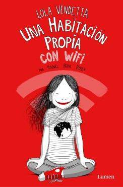 Lola Vendetta. Una habitación propia con wifi