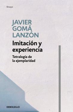 Imitación y experiencia (Tetralogía de la ejemplaridad)