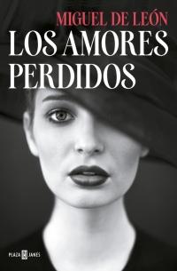 megustaleer - Los amores perdidos - Miguel de León
