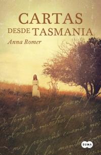 megustaleer - Cartas desde Tasmania - Anna Romer